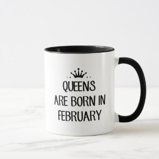 Königin sind geborenes im Februar T-Shirt Tasse
