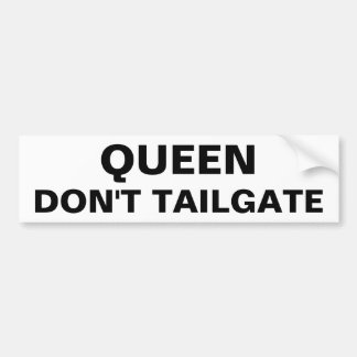 Königin tun nicht Heckklappe Autoaufkleber
