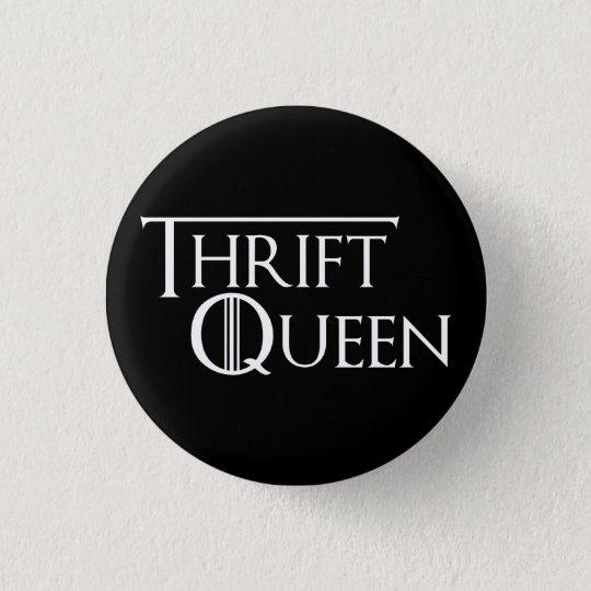 Königin von Thrifting Knopf Runder Button 3,2 Cm