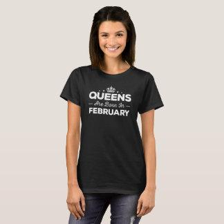 Königinnen sind im Februar geboren T-Shirt