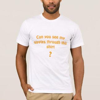 Können Sie meine Nippel durch dieses Shirt sehen?