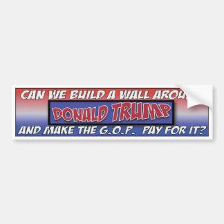 Können wir eine Wand um Trumpf errichten? Autoaufkleber