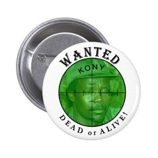 Kony a voulu Bouton mort ou vivant Badges