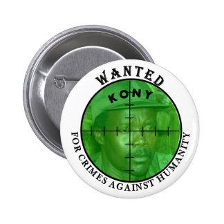 Kony a voulu : Pour le bouton de crimes Badge Rond 5 Cm
