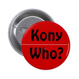 Kony qui badge rond 5 cm