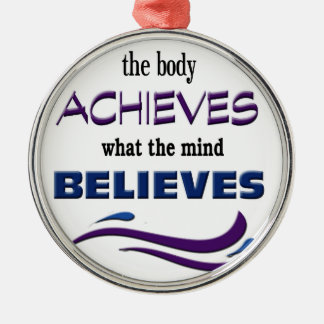Körper erzielt, Verstand glaubt Rundes Silberfarbenes Ornament