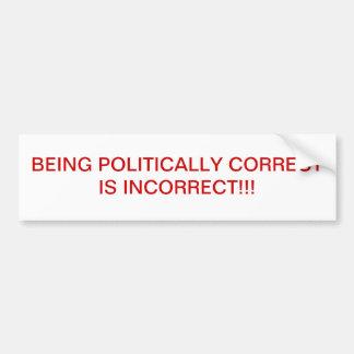 KORREKT POLITISCH SEIN IST! FALSCH! AUTOAUFKLEBER
