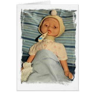 Kranke Puppe mit Thermometer - erhalten Sie gut Grußkarte