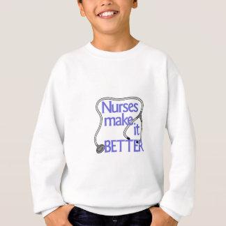 Krankenschwestern machen es besser sweatshirt