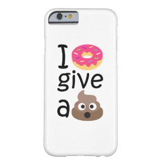 Krapfen I geben ein gekackte emoji Barely There iPhone 6 Hülle