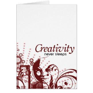Kreativität schläft nie karte