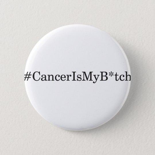 Krebs ist mein B Runder Button 5,1 Cm