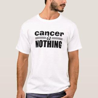 Krebs ist nichts T-Shirt