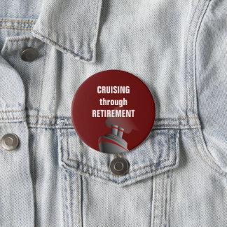 Kreuzen durch den Ruhestand dunkelrot Runder Button 7,6 Cm
