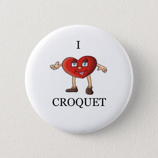 Krokett der Liebe I Runder Button 5,7 Cm