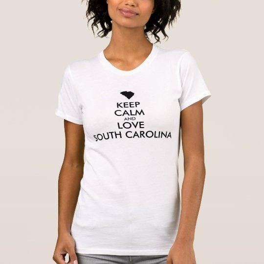 Kundengerecht BEHALTEN Sie RUHE und LIEBE SOUTH T-Shirt