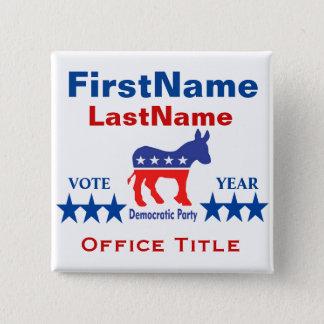 Kundenspezifische Kampagnen-Schablone Demokraten Quadratischer Button 5,1 Cm