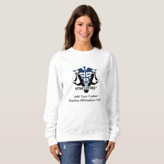 Kundenspezifische positive Bestätigungen durch Sweatshirt