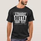 Kundenspezifischer GERADER OUTTA T - Shirt -