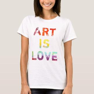 Kunst ist Liebe T-Shirt