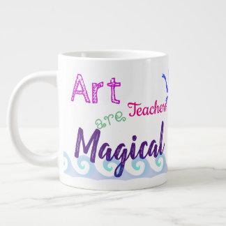 Kunstlehrer sind magisch Jumbo-Tasse