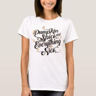 Kürbisgewürz und -alles nett T-Shirt