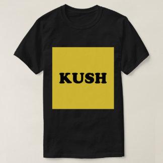 Kush -- T - Shirt