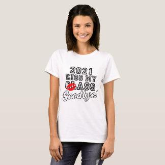 Küssen Sie meine Klasse Auf Wiedersehen 2021 T-Shirt