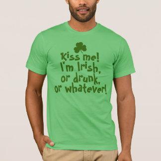Küssen Sie mich, ich sind irisch, betrunken, was T-Shirt