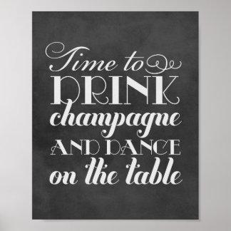 La boisson Champagne et dansent le signe Poster