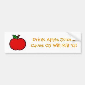 La cause JO de jus de pomme de boissons… tuera Ya  Autocollant De Voiture