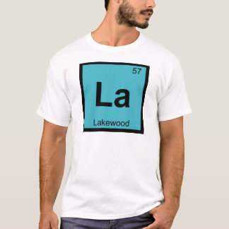 La - Lakewood New-Jersey Chemie-Periodensystem T-Shirt