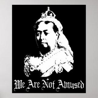 La Reine Victoria nous ne nous amusons pas Poster