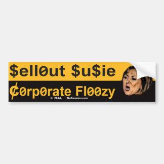 La trahison Susie est un Floozy d'entreprise Autocollant De Voiture