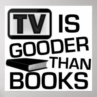 La TV est Gooder que des livres drôles Poster