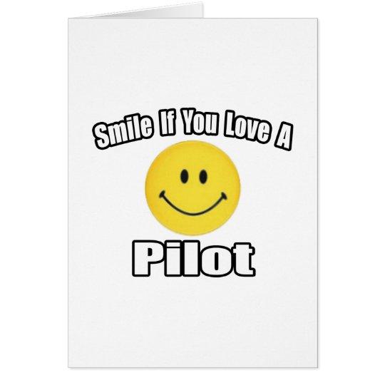 Lächeln-… Liebe ein Pilot Grußkarte