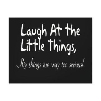 Lachen an den kleinen Sachen, motivierend Leinwanddruck