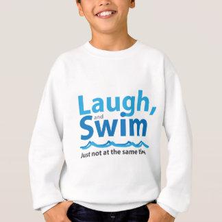 Lachen und Schwimmen… gerade nicht gleichzeitig Sweatshirt