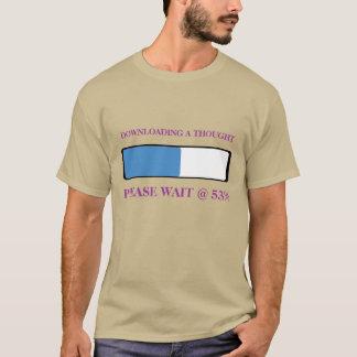 Laden eines Gedankens T-Shirt