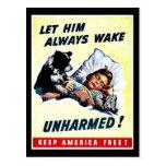 Laissez-le toujours réveiller indemne carte postale