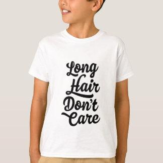 Langes Haar interessieren sich nicht KinderT - T-Shirt