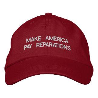 Lassen Sie Amerika Wiedergutmachungen zahlen Bestickte Kappe