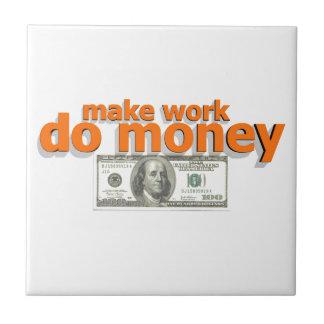 Lassen Sie Arbeit Geld tun Keramikfliese