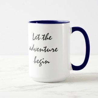 Lassen Sie das Abenteuer Tasse anfangen