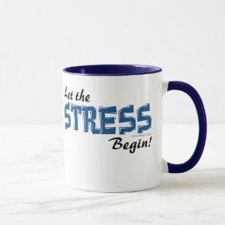 Lassen Sie den Druck anfangen Tasse