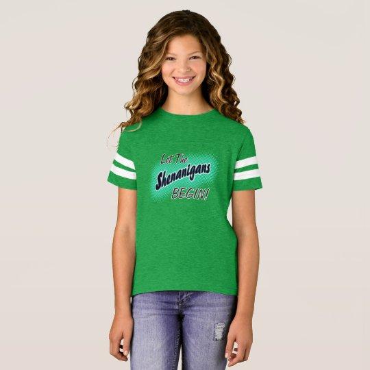 Lassen Sie die Shenanigans anfangen! T-Shirt
