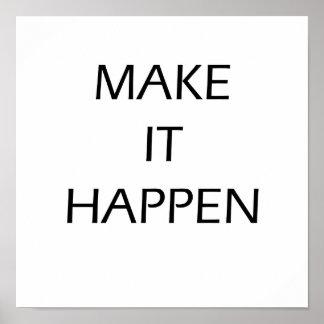 Lassen Sie es geschehen - motivierend Plakat