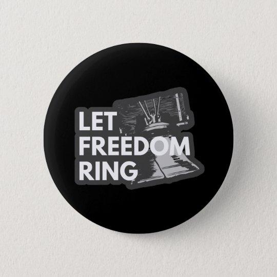 Lassen Sie Freiheits-Ring Runder Button 5,1 Cm