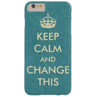 Lassen Sie Ihre Selbst Ruhe behalten Barely There iPhone 6 Plus Hülle