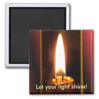 Lassen Sie Ihren hellen Shine! Quadratischer Magnet